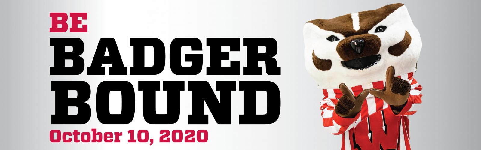 Be Badger Bound October 10, 2020